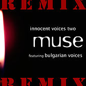 Play & Download Innocent Voices Two Remix by Muse | Napster