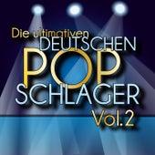 Die ultimativen deutschen Pop-Schlager Vol. 2 by Various Artists