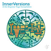 Play & Download InnerVersions: A Six Degrees Yoga Compilation (Continuous Yoga Mix) by Jef Stott | Napster