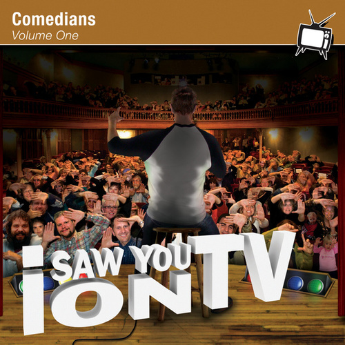 I Saw You On TV - Comedians Vol. 1 (Disc One) by Various Artists
