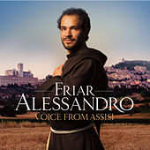 Play & Download Voice From Assisi by Friar Alessandro | Napster