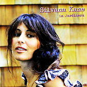 Play & Download La Jardinera by Silvana Kane | Napster