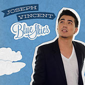 Play & Download Blue Skies by Joseph Vincent | Napster