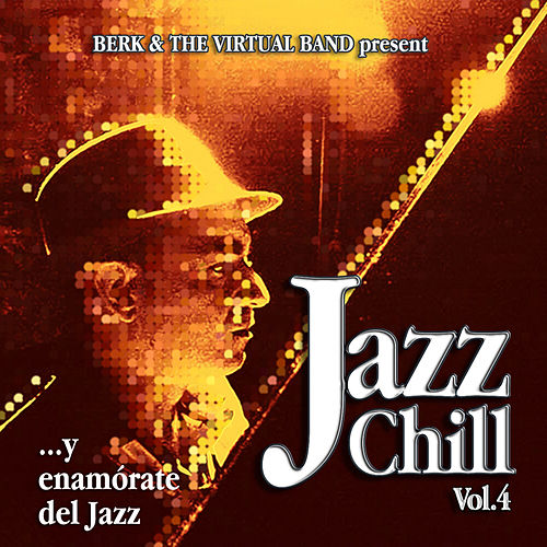 Jazz Chill Vol. 4 by Berk