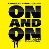 On and On (Like a Song) Part 2 by DJ Derezon