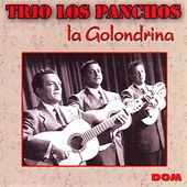 La Golondrina by Trío Los Panchos
