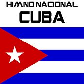 Play & Download Himno Nacional Cuba (La Bayamesa) by Kpm National Anthems | Napster