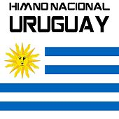 Play & Download Himno Nacional Uruguay (Orientales, la Patria o la Tumba) by Kpm National Anthems | Napster