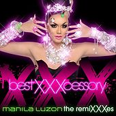 Best Xxxcessory: The Remixxxes by Manila Luzon