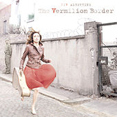 The Vermilion Border by Viv Albertine