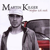 Play & Download Wofür ich steh by Martin Kilger | Napster