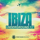 Play & Download Ibiza Underground 2012 - EP by Various Artists | Napster