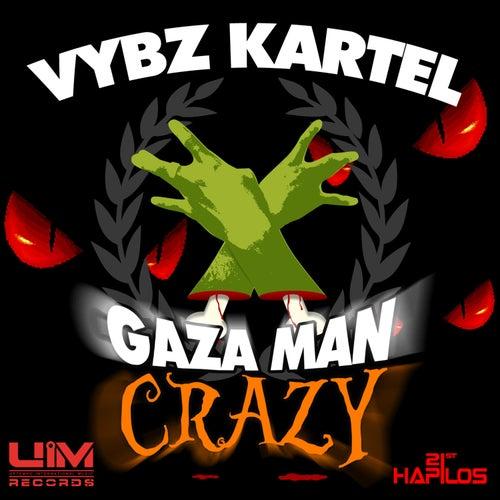 Play & Download Gaza Man Crazy - EP by Vbyz Kartel | Napster
