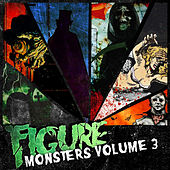 Monsters Vol. 3 by Figure