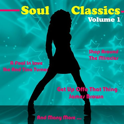 Play & Download Soul Classics, Vol. 1 by Various Artists | Napster