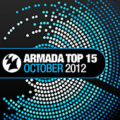 Armada Top 15 - October 2012 by Various Artists