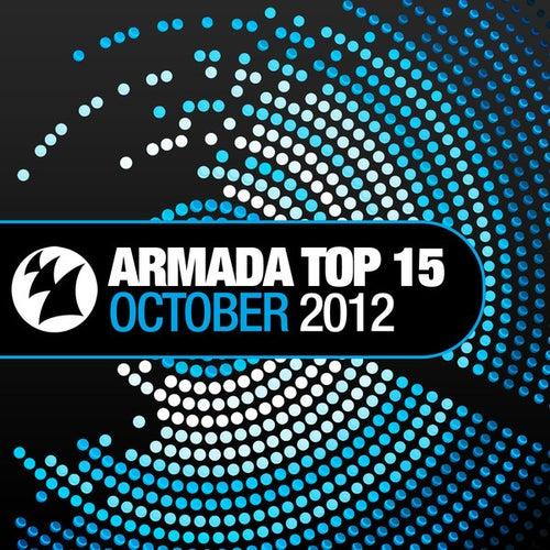 Armada Top 15 - October 2012 by Various Artists