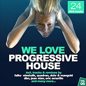Play & Download We Love Progressive House!, Vol. 6 by Various Artists | Napster