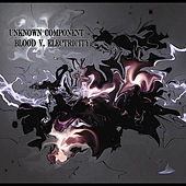 Play & Download Blood V. Electricity by Unknown Component | Napster