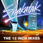 The 12 Inch Mixes by Shakatak