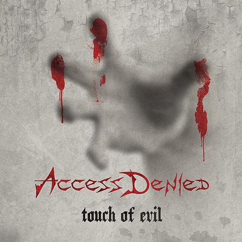 Play & Download Touch of Evil by Access Denied | Napster