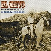 Play & Download El Chivo, Traditional Mariachi Volume 3 by Los Cenzontles | Napster