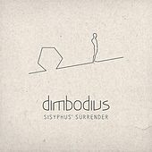 Sisyphus' Surrender by dimbodius