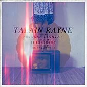 Play & Download Twinkle Lightly (Reprise) by Talain Rayne | Napster