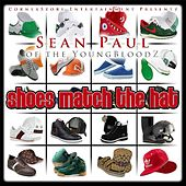 Play & Download Shoes Match the Hat by Sean Paul | Napster