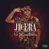 No Handouts (Deluxe Edition) by JD Era