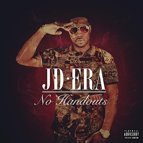 Play & Download No Handouts (Deluxe Edition) by JD Era | Napster