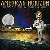 American Horizon by Los Cenzontles