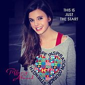 Play & Download This Is Just the Start by Tiffany Alvord | Napster