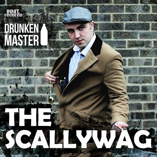 The Scallywag (Single) by Drunken Master