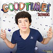 Goodtimes by Tae Brooks