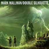 Play & Download Double Silhouette by Mark Mallman | Napster