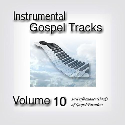 Play & Download Instrumental Gospel Tracks Vol. 10 by Fruition Music Inc.   Napster