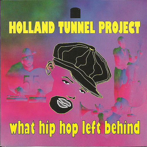 What Hip Hop Left Behind by Holland Tunnel Project