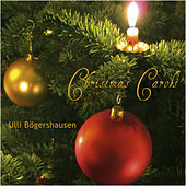 Play & Download Christmas Carols by Ulli Boegershausen | Napster
