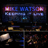 Play & Download Keeping it live by Mike Watson | Napster