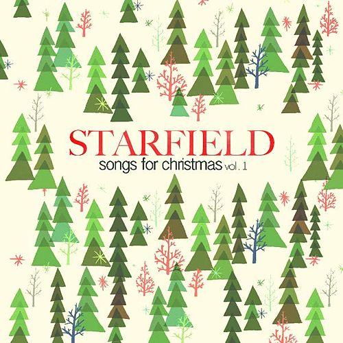Play & Download Songs for Christmas, Vol. 1 by Starfield | Napster