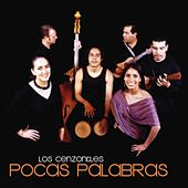 Pocas Palabras by Los Cenzontles