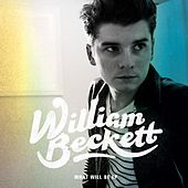 Play & Download What Will Be EP by William Beckett | Napster