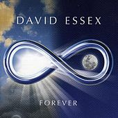 Forever by David Essex