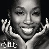Back To Love (Remixes) by Estelle