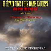 Play & Download Il était une fois dans l'ouest (Once Upon a Time in the West) by World Sound Orchestra | Napster
