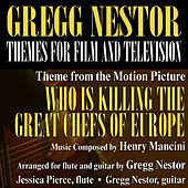 Play & Download Who is Killing The Great Chefs of Europe (Main Theme from the motion picture) by Gregg Nestor | Napster