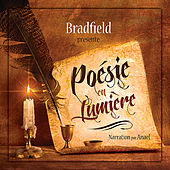 Play & Download Poésie en Lumière — Bradfield (Narration par Anael) by Bradfield | Napster