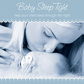 Play & Download Baby Sleep Tight by Helen Rhodes | Napster