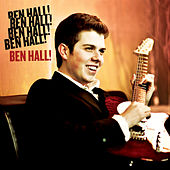 Play & Download Ben Hall! by Ben Hall | Napster